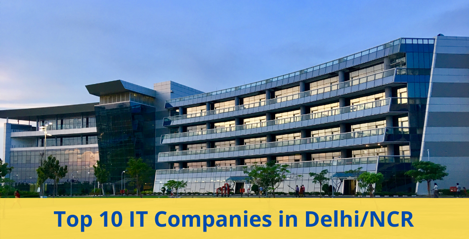 IT Companies in Delhi NCR